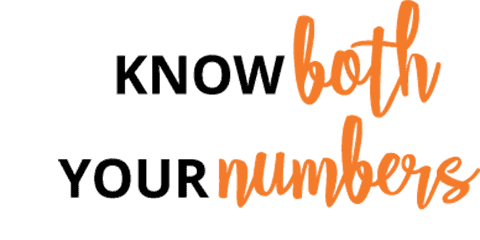 Know both your numbers
